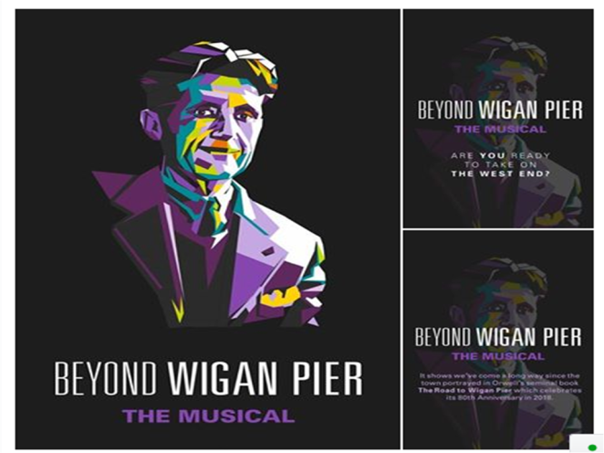 Beyond Wigan Pier The Musical
