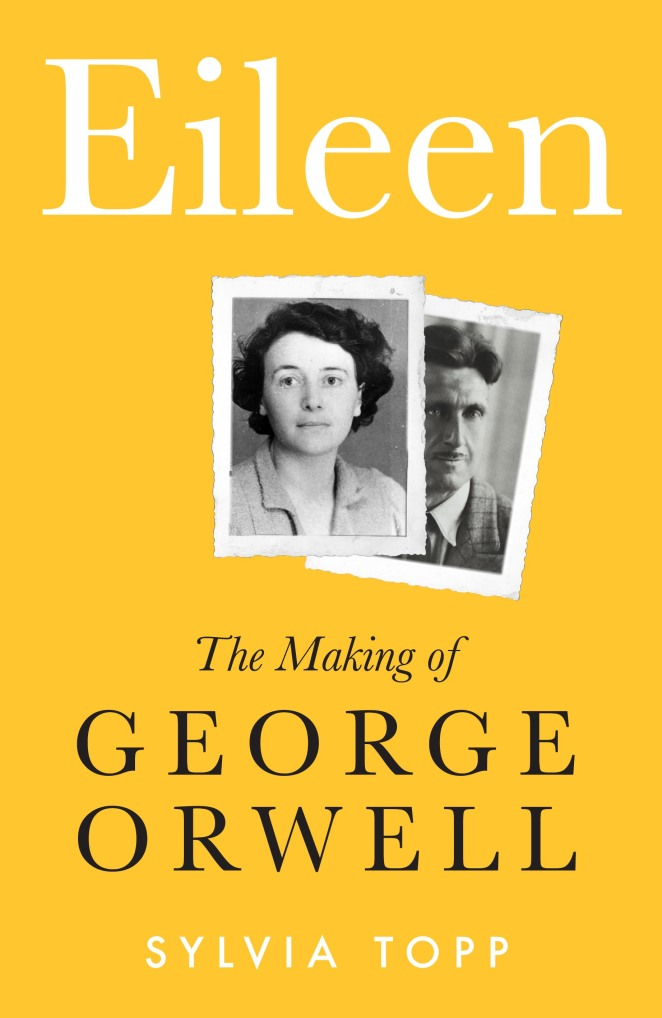 Eileen The Making of Orwell cover